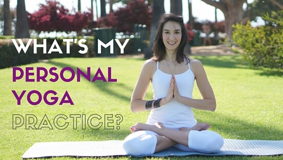 What Is A Personal Yoga Practice
