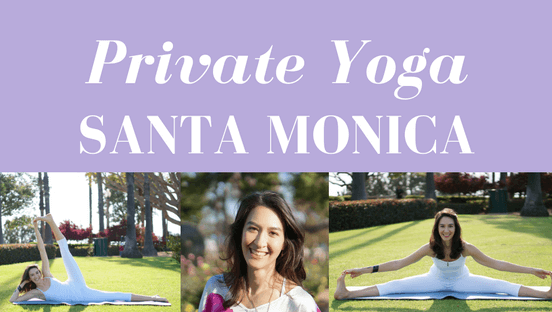 Private Yoga Instructor Santa Monica Brentwood Pacific Palisades Bel Air Venice